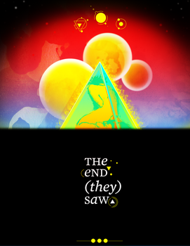 The End They Saw - Reprise by deadums
