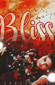 Bliss - Wattpad Cover by Queenmorgan