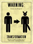 WARNING: Science In Progress - Transformation by Tesla51
