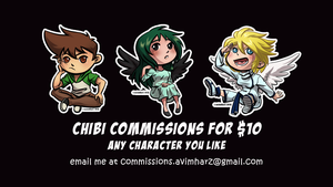 $10 Chibi Commissions NOW OPEN! by avimHarZ