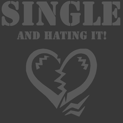 single and hating it