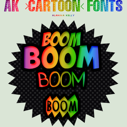 Ak CARTOON Fonts by AlannaKelly