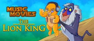 Music Movies- The Lion King by Namingway