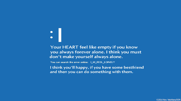 Feeling Lonely (Windows 8 BSOD Parody) by YatoNara