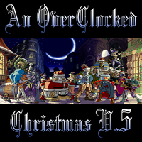 An OverClocked Christmas V.5 cover by The-Coop