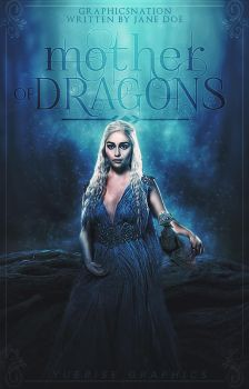 Cover   Mother of Dragons by everlastinglights