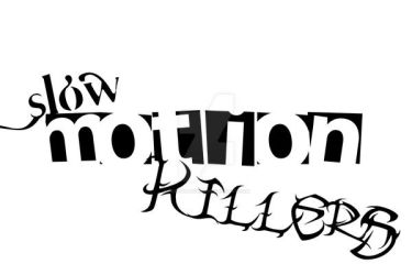 Slow Motions Killers Concept 1 by DeepShadows2
