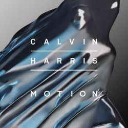 Calvin Harris - Motion (Album) by iFuckingBooks