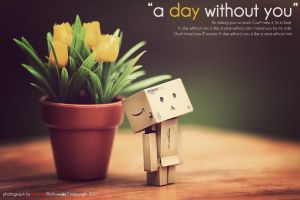 A day without you by bwaworga