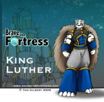 Brave The Fortress:King Luther by GigaLeo