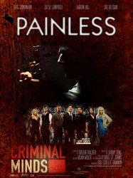 Criminal Minds - PAINLESS v2 by childlogiclabs