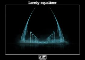 Lonely Equalizer by iFeelNoSorrow