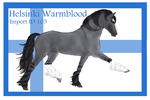 The Helsinki Warmblood Import ID 105# by LiaLithiumTM