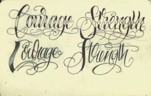 Courage and Strength lettering by 12KathyLees12