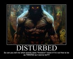 Disturbed Motivator 1 by Jack-of-all-traits