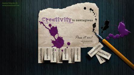 Creativity is contagious - Pass it on! by MusesTouch-digiArt