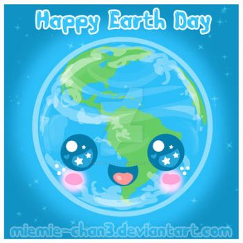 Kawaii Happy Earth Day by miemie-chan3