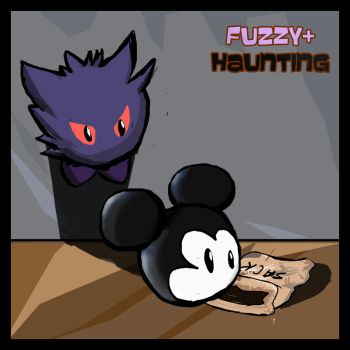 Fuzzy+Haunting by CentralCityTower