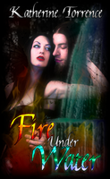 Fire Under Water Cover by MagickDream