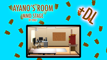 Ayano's Room Stage - YanSim [MMD] + DL by Tithey