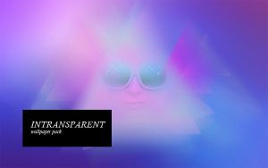Intransparent by 2Shi