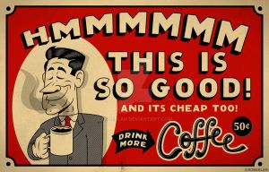 Drink More Coffee by roberlan