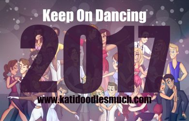 2017 Calendar - Keep On Dancing / TDIDWTS Revival by katidoodlesmuch