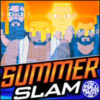 WWE SummerSlam 2017 by TheFullNelsonPress