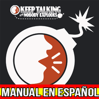 Keep Talking And Nobody Explodes Spanish Manual by AsFoxger