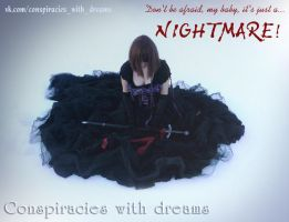 Conspiracies with dreams - Caught in nightmares by Artyy-Tegra