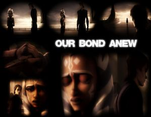 Our Bond Anew [The Wrong Jedi/Anisoka-OneShot] by Anakin-Caffrey on