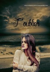 Book Cover : T'oublier by NoxInvictus-Graph