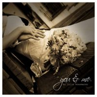 you and me by juliekoesmarno