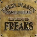 The Show Of Freaks by Felix-Flam
