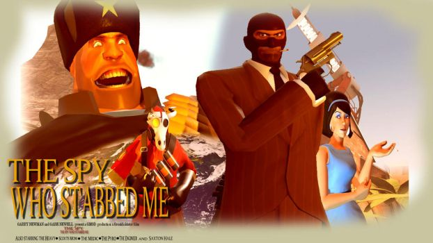 The SPY who stabbed me poster by GreatDictator