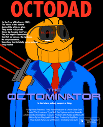 Octodad - The Octominator by Akriloth2160