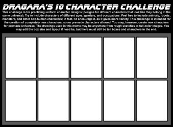 10 Character Challenge by Dragara