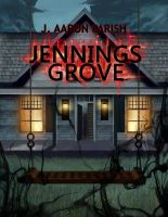 Jennings Grove by djdyme
