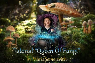 Photomanipulation Queen Of Fungi (Tutorial) by MariaSemelevich