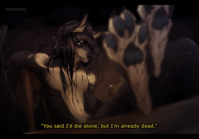 You said I'd die alone, but I'm already dead by Cakeindafridge