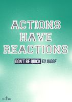 Actions Have Reactions by Espador