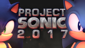 Project Sonic 2017 Wallpaper by TBSF-YT