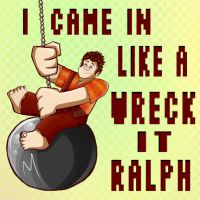 Came In Like A Wreck It Ralph by zeldaholic135