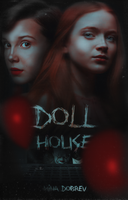 DollHouse [Wattpad Cover] by BeMyOopsHi