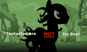 Tentacles Are NOT For Sex by robbieagray