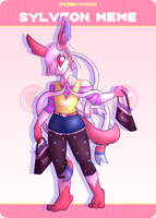 PKMN-PMMM Sylveon Meme- Mel by Ally-Ooops