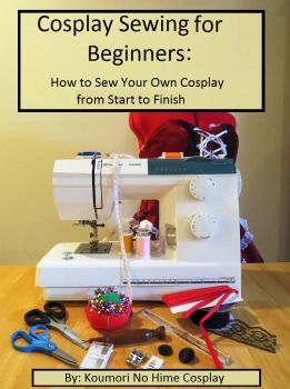 Cosplay Sewing for Beginners by koumori-no-hime