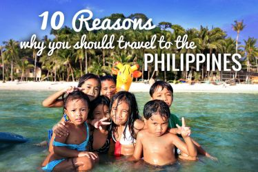 10 Reasons why you should travel to the Philippine by JustOneWayTicket