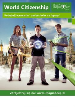 Imagine Cup 2013 Poland - World Citizenship poster by theOrzel