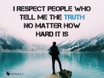 I-respect-people-who-tell-me-the-truth by AstraAurora